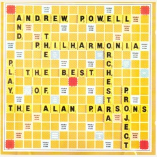 Andrew Powell And The Philharmonia Orchestra Play The Best Of The Alan Parsons Project