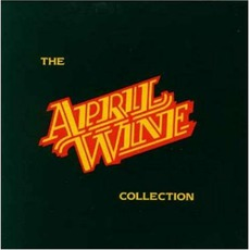 The April Wine Collection by April Wine