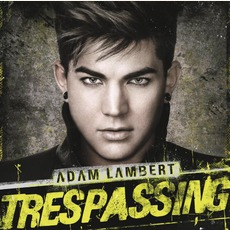 Trespassing (Deluxe Edition) mp3 Album by Adam Lambert