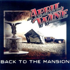 Back To The Mansion mp3 Album by April Wine
