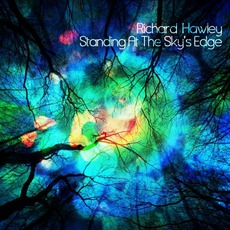 Standing At The Sky's Edge mp3 Album by Richard Hawley