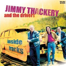 Inside Tracks mp3 Album by Jimmy Thackery And The Drivers
