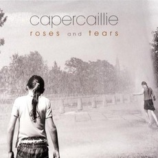 Roses And Tears mp3 Album by Capercaillie