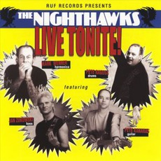 Live Tonite! mp3 Live by The Nighthawks