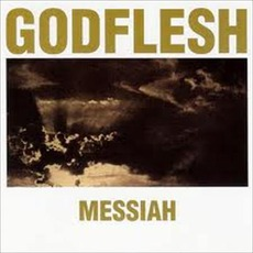 Messiah by Godflesh