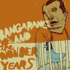 Bangarang! And The Wonder Years Split