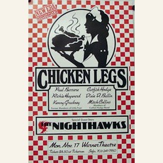 Chicken Legs And The Nighthawks: Live At Warner Theater, November 21, 1980