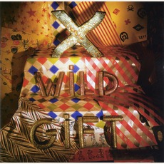 Wild Gift (Re-Issue) by X