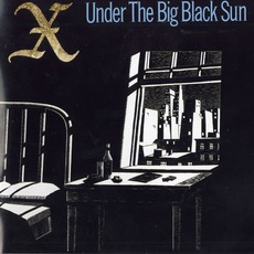 Under The Big Black Sun (Re-Issue) by X