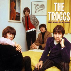 The Singles A's & B's mp3 Artist Compilation by The Troggs