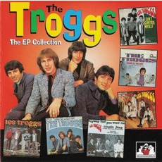 The EP Collection by The Troggs