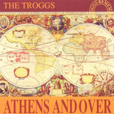 Athens Andover by The Troggs