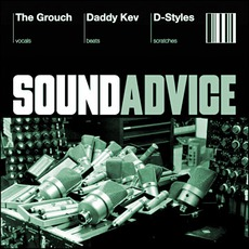 Sound Advice (Feat. Daddy Kev And D-Styles)