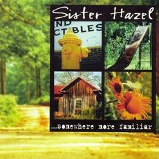 Somewhere More Familiar mp3 Album by Sister Hazel