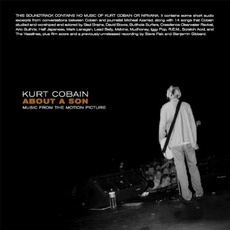 Kurt Cobain: About A Son mp3 Soundtrack by Various Artists