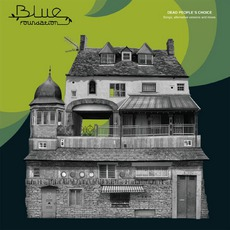 Dead People's Choice mp3 Album by Blue Foundation
