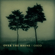 Ohio mp3 Album by Over The Rhine