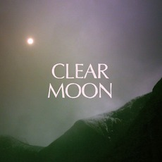 Clear Moon by Mount Eerie