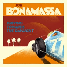 Driving Towards The Daylight by Joe Bonamassa