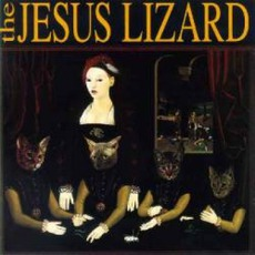 Liar (Remastered) by The Jesus Lizard