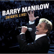 2 Nights Live mp3 Live by Barry Manilow