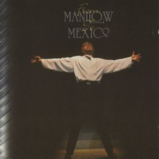 From Manilow To Mexico