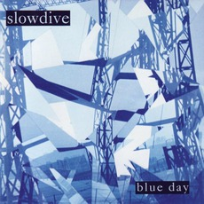Blue Day mp3 Artist Compilation by Slowdive