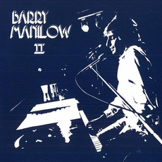 Barry Manilow II (Remastered) mp3 Album by Barry Manilow