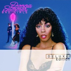Bad Girls (Deluxe Edition) mp3 Album by Donna Summer