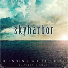 Blinding White Noise: Illusion & Chaos mp3 Album by Skyharbor