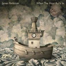 When The Haar Rolls In mp3 Album by James Yorkston