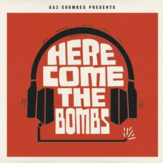Here Come The Bombs by Gaz Coombes