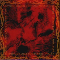 Blues For The Red Sun mp3 Album by Kyuss
