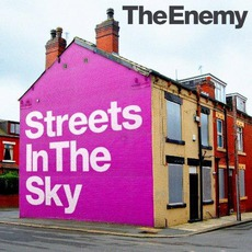 Streets In The Sky mp3 Album by The Enemy