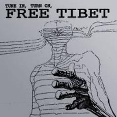 Tune In, Turn On, Free Tibet