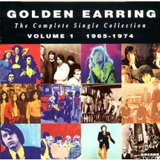 The Complete Single Collection, Volume 1: 1965-1974 by Golden Earring