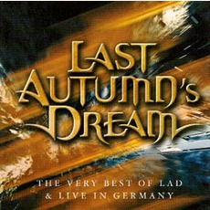 The Very Best Of LAD & Live In Germany mp3 Artist Compilation by Last Autumn's Dream
