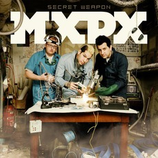 Secret Weapon mp3 Album by MxPx