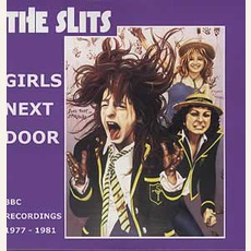Girls Next Door (Remastered) mp3 Artist Compilation by The Slits