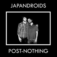 Post-Nothing mp3 Album by Japandroids