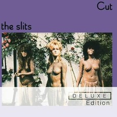 Cut (Deluxe Edition) mp3 Album by The Slits