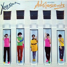 Germfree Adolescents (Remastered) by X-Ray Spex