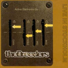 Live In Stockholm mp3 Live by The Breeders