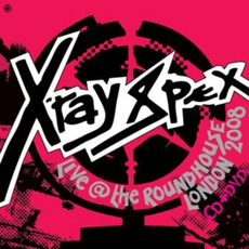 Live @ The Roundhouse London 2008 by X-Ray Spex