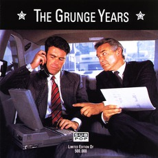 The Grunge Years by Various Artists