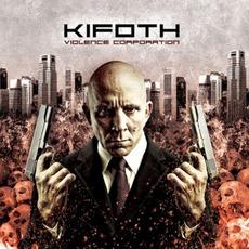 Violence Corporation by K.I.F.O.T.H.