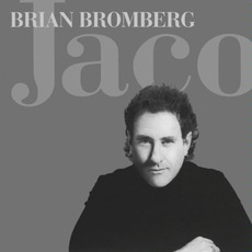 Jaco mp3 Album by Brian Bromberg