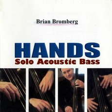 Hands: Solo Acoustic Bass