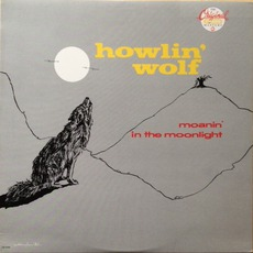 Moanin' In The Moonlight (Re-Issue)