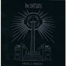 Smoke & Mirrors mp3 Album by The Datsuns